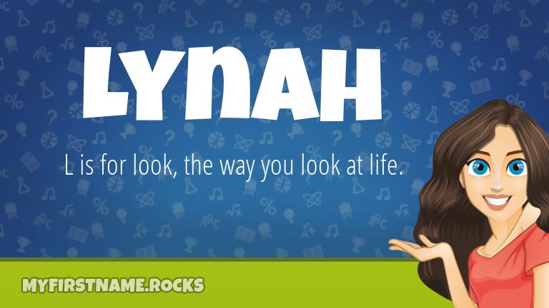 My First Name Lynah Rocks!