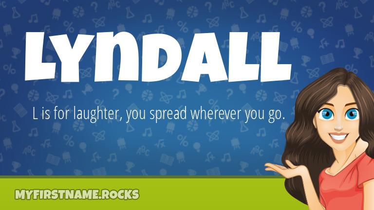 My First Name Lyndall Rocks!