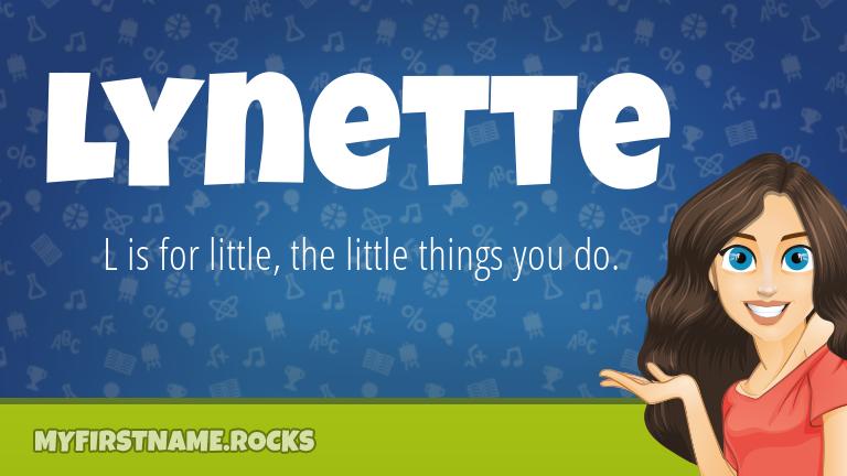 My First Name Lynette Rocks!