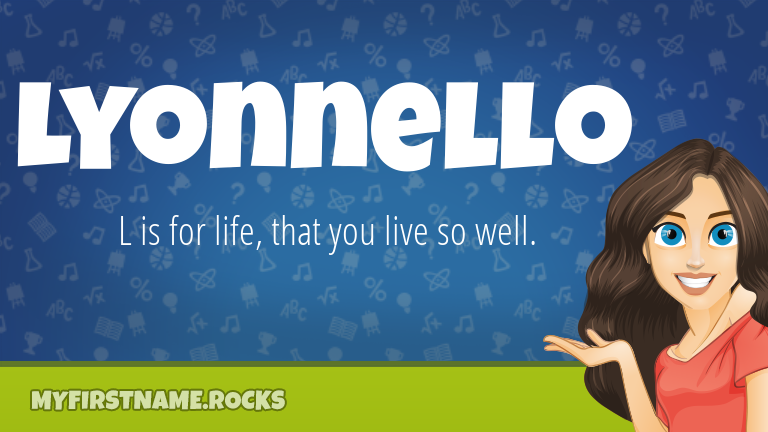 My First Name Lyonnello Rocks!