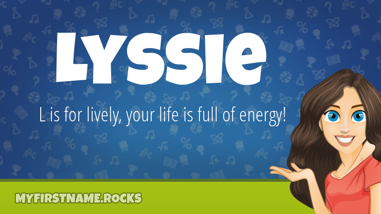 My First Name Lyssie Rocks!