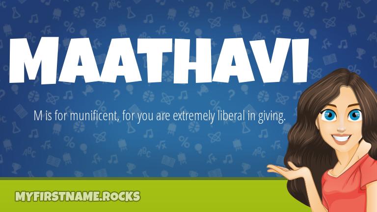 My First Name Maathavi Rocks!