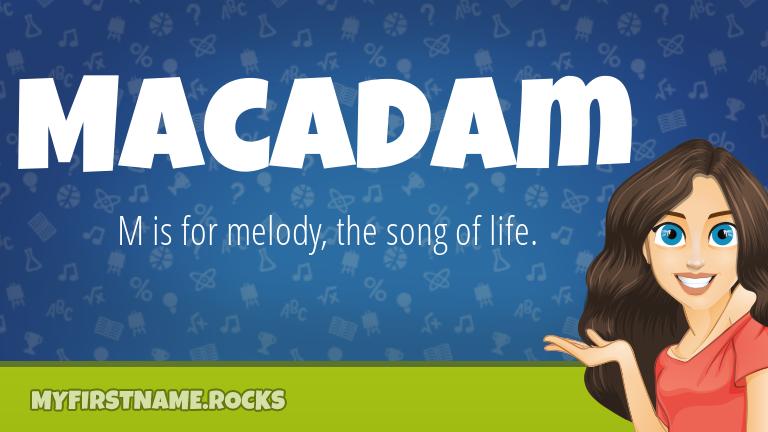 My First Name Macadam Rocks!