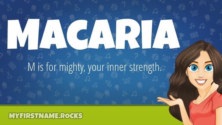 My First Name Macaria Rocks!