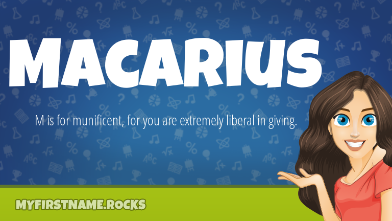 My First Name Macarius Rocks!