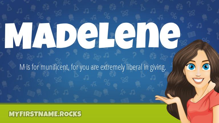 My First Name Madelene Rocks!