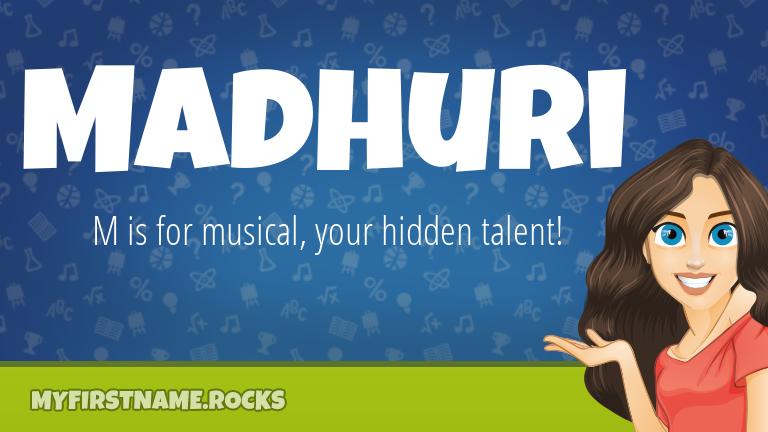 My First Name Madhuri Rocks!