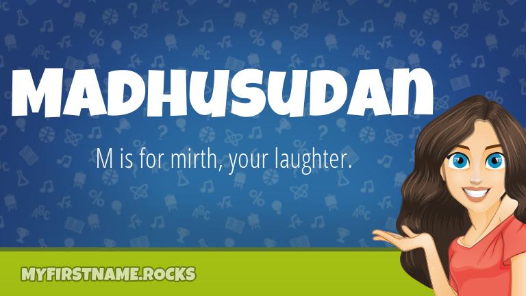 My First Name Madhusudan Rocks!