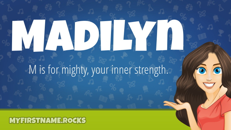 My First Name Madilyn Rocks!