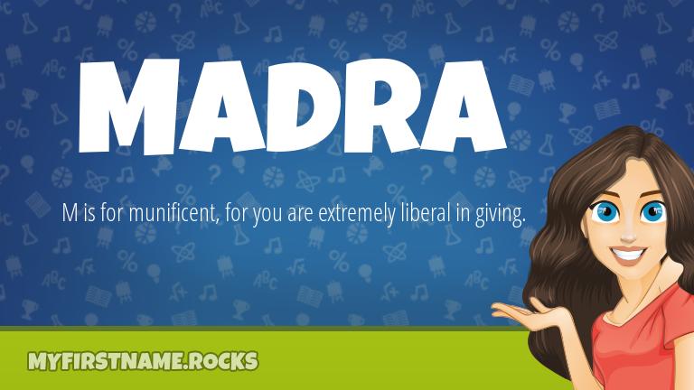 My First Name Madra Rocks!