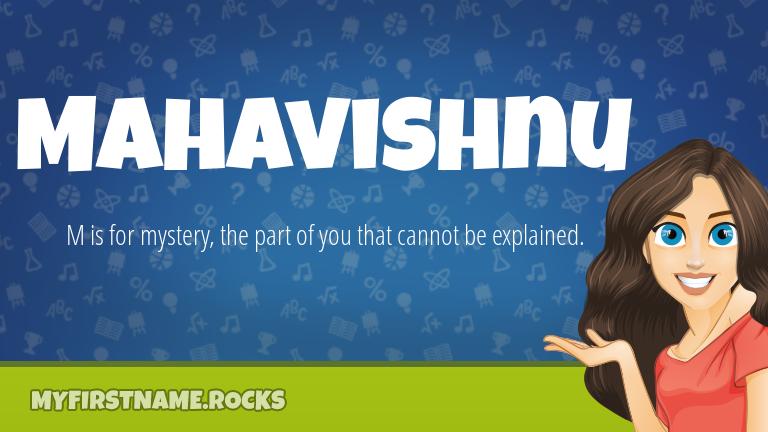My First Name Mahavishnu Rocks!