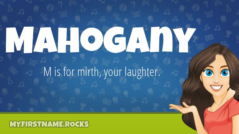 My First Name Mahogany Rocks!
