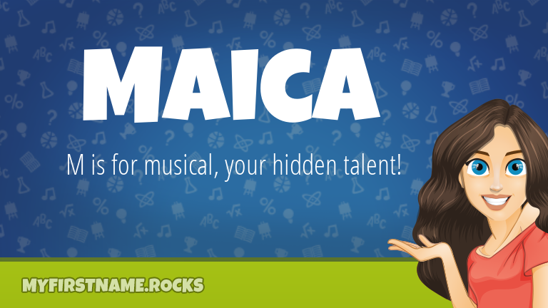 My First Name Maica Rocks!