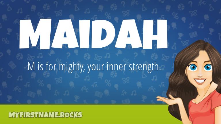 My First Name Maidah Rocks!