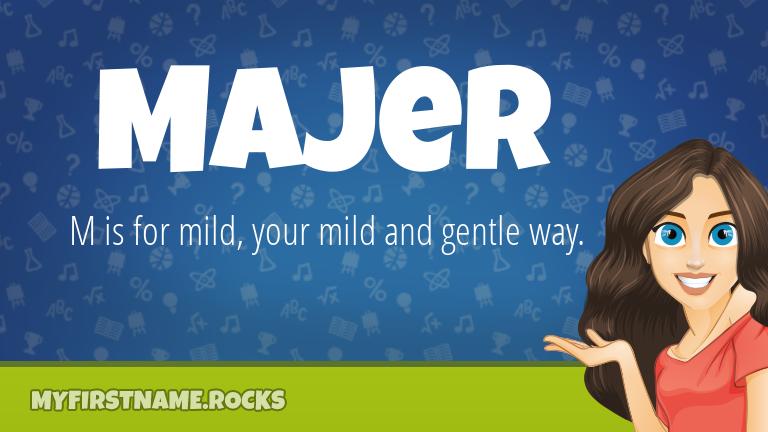 My First Name Majer Rocks!