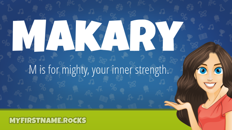 My First Name Makary Rocks!