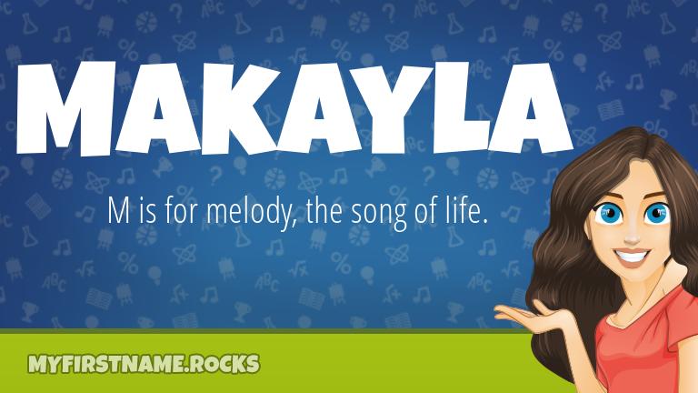 My First Name Makayla Rocks!