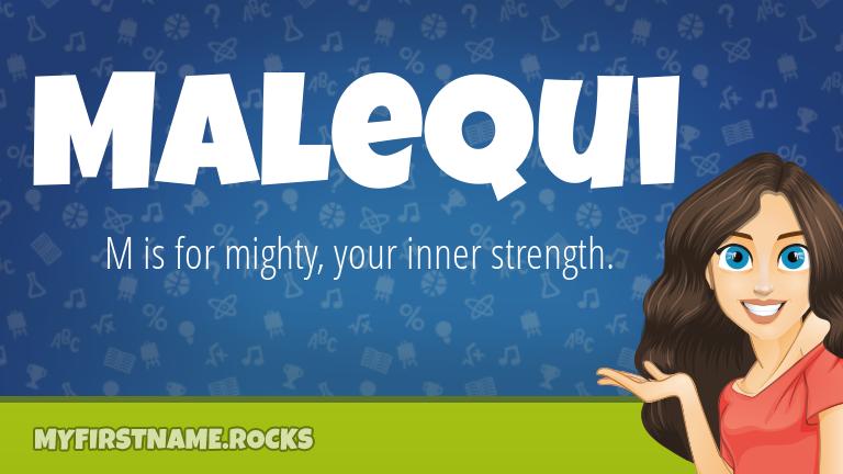 My First Name Malequi Rocks!