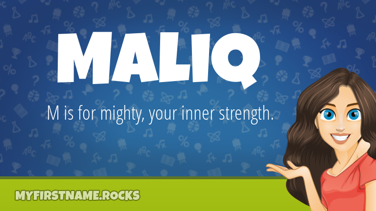 My First Name Maliq Rocks!