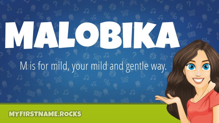 My First Name Malobika Rocks!