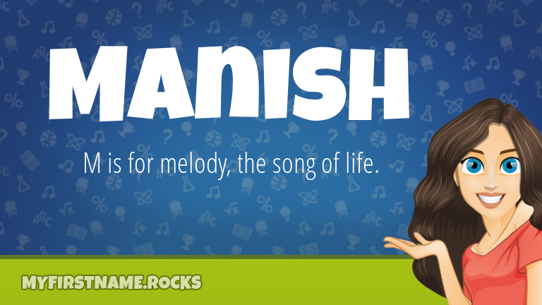 My First Name Manish Rocks!