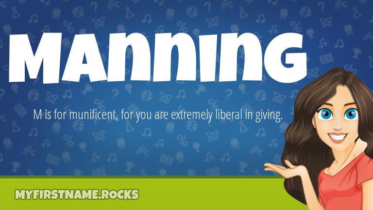 My First Name Manning Rocks!