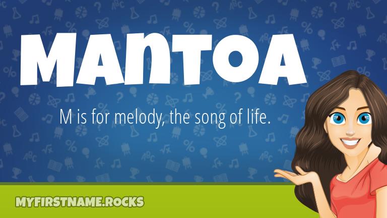 My First Name Mantoa Rocks!