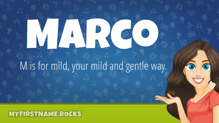 My First Name Marco Rocks!