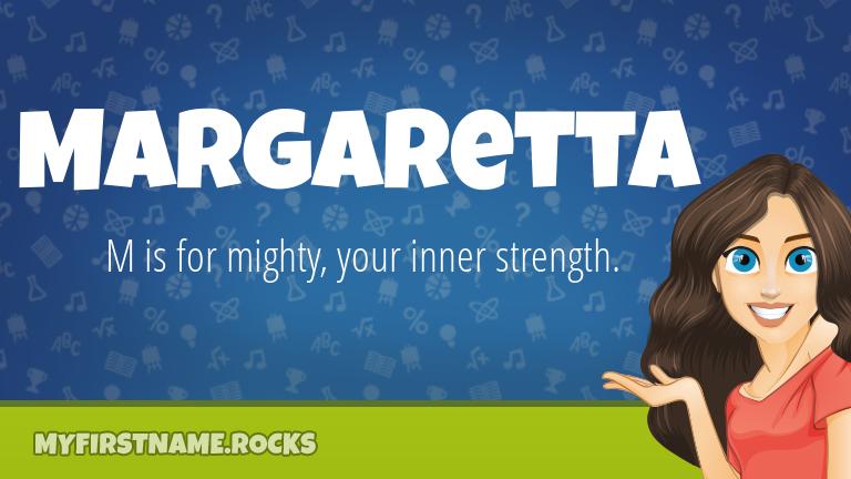 My First Name Margaretta Rocks!