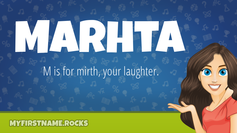 My First Name Marhta Rocks!
