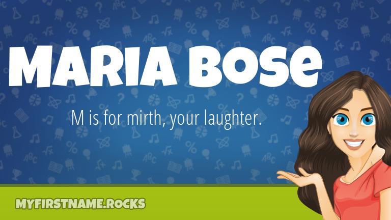 My First Name Maria Bose Rocks!