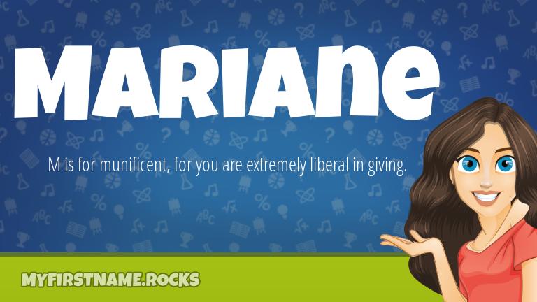 My First Name Mariane Rocks!