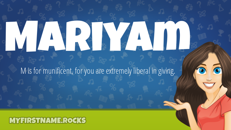 My First Name Mariyam Rocks!