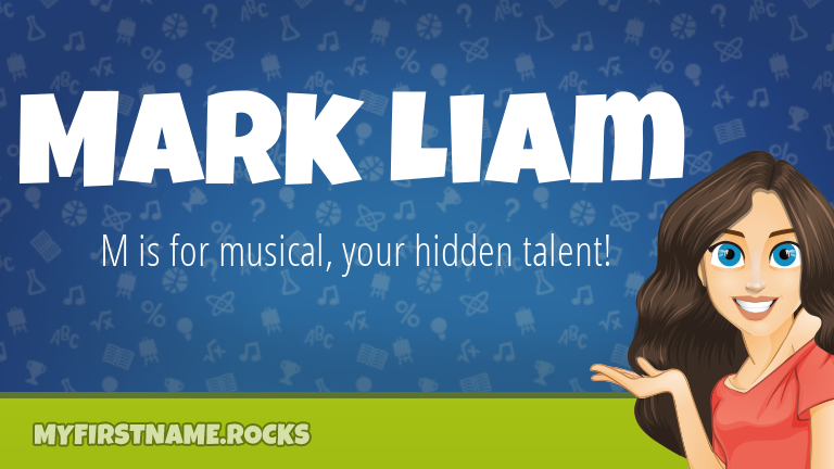 My First Name Mark Liam Rocks!