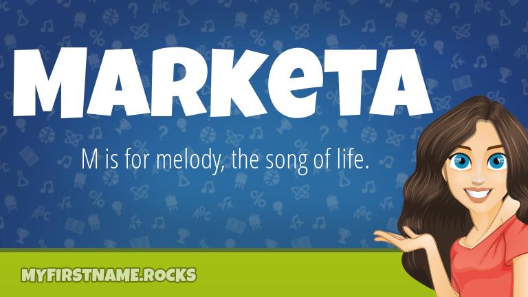 My First Name Marketa Rocks!