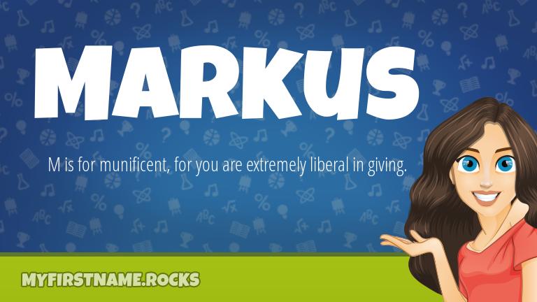 My First Name Markus Rocks!