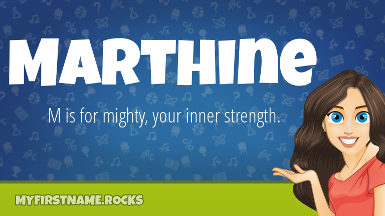 My First Name Marthine Rocks!