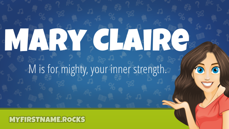 My First Name Mary Claire Rocks!