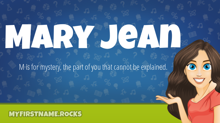 My First Name Mary Jean Rocks!
