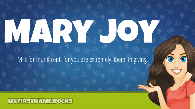 My First Name Mary Joy Rocks!