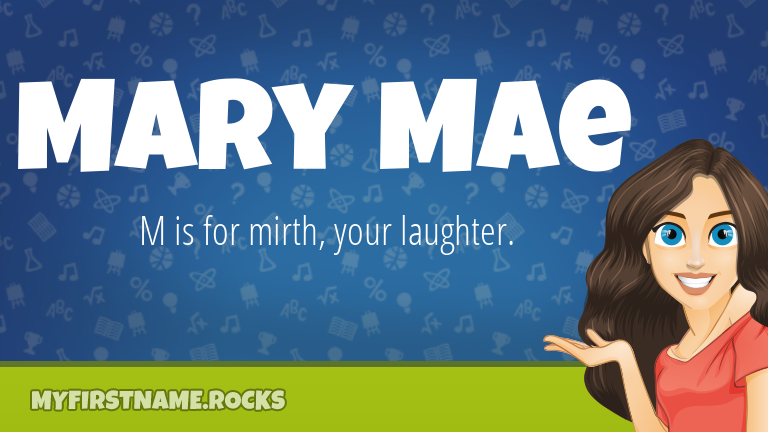 My First Name Mary Mae Rocks!