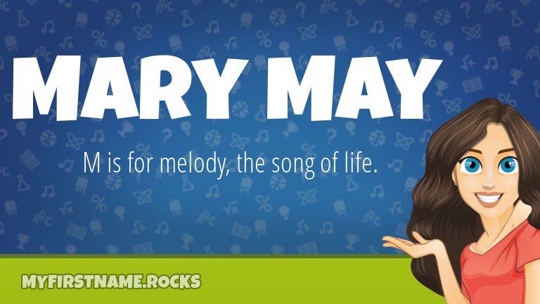 My First Name Mary May Rocks!