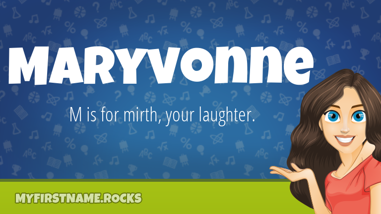 My First Name Maryvonne Rocks!