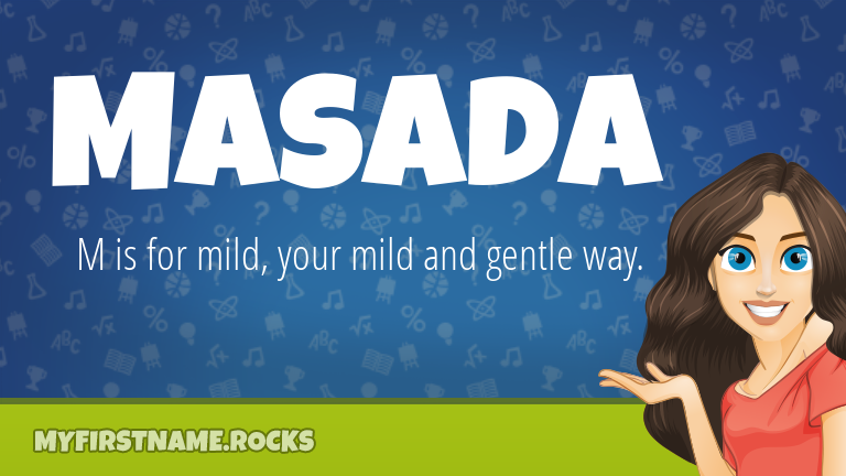 My First Name Masada Rocks!