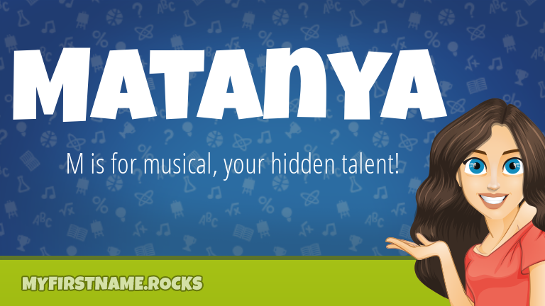 My First Name Matanya Rocks!
