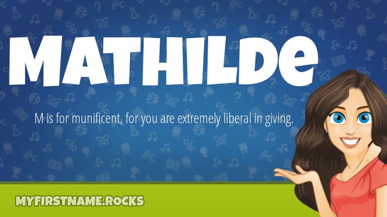 My First Name Mathilde Rocks!