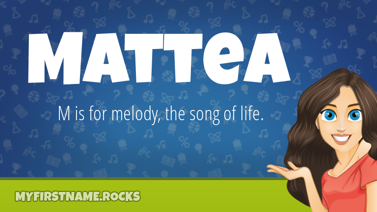 My First Name Mattea Rocks!