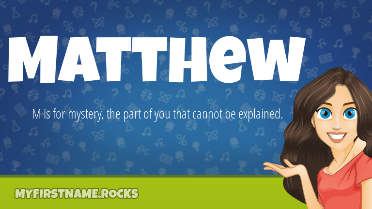 My First Name Matthew Rocks!