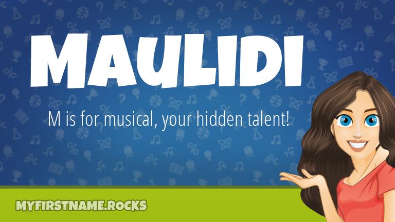 My First Name Maulidi Rocks!