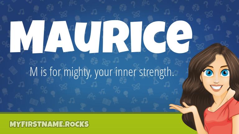 My First Name Maurice Rocks!